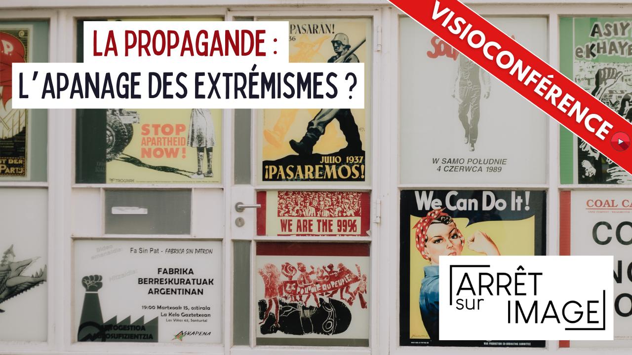 Arret sur image propagande