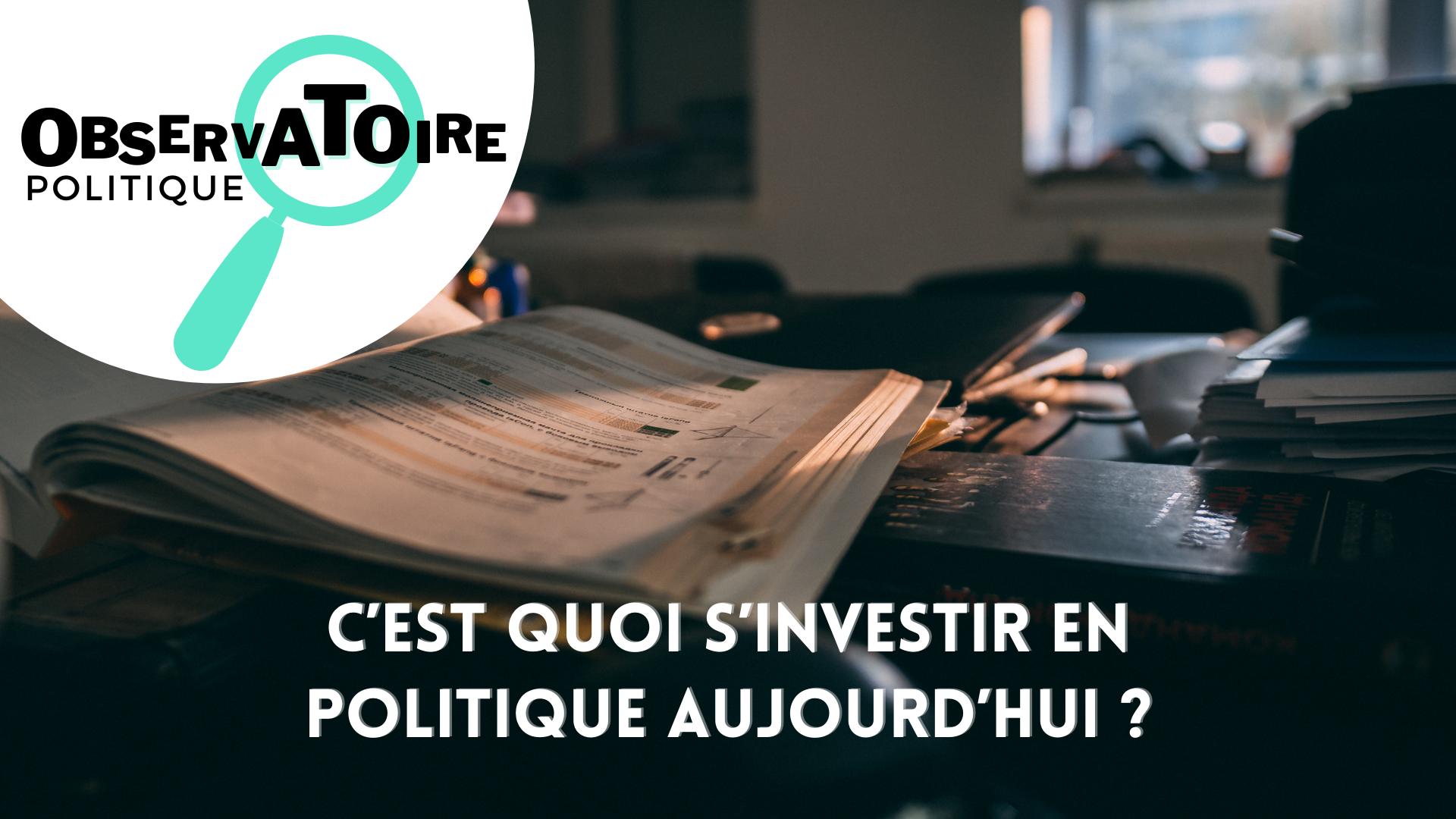 Observatoire politque s investir en politique